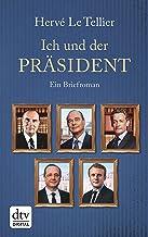 Ich und der Präsident: Ein Briefroman (German Edition)