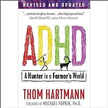 ADHD: A Hunter in a Farmer's World, 3rd Edition