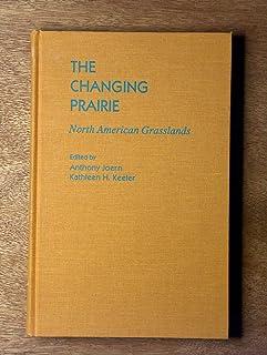The Changing Prairie: North American Grasslands