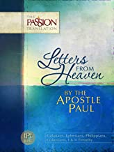 Best Letters From Heaven by the Apostle Paul: Galatians, Ephesians, Philippians, Colossians, I & II Timothy (The Passion Translation) Review