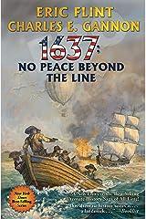 1637: No Peace Beyond the Line Kindle Edition