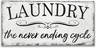 Laundry The Never Ending Cycle Wood Sign