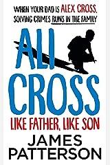 Ali Cross: Like Father, Like Son Kindle Edition