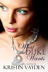 What the Duke Wants (Greenford Waters Book 1) Kindle Edition