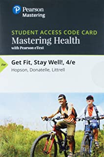 Mastering Health with Pearson eText -- Standalone Access Card -- for Get Fit, Stay Well! (4th Edition)