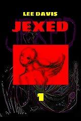 JEXED: Part 1 Kindle Edition
