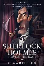 Sherlock Holmes - Playing the Game