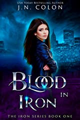 Blood In Iron (The Iron Series Book 1) Kindle Edition