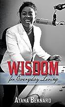 WISDOM: for Everyday Living