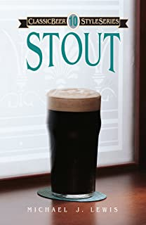 Stout (Classic Beer Style Series Book 10)