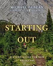 Starting Out: A Study Guide for New Believers
