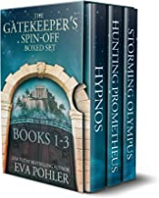 A Gatekeeper's Spin-Off Boxed Set: Books 1-3 (The Gatekeeper's Saga Box Set Collection Book 3)