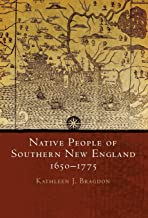 Native People of Southern New England, 1650–1775 (The Civilization of the American Indian Series)
