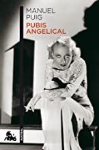 Pubis angelical (Narrativa) (Spanish Edition)
