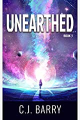 Unearthed (Unforgettable Book 1) Kindle Edition