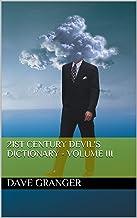 21st Century Devil's Dictionary - Volume III