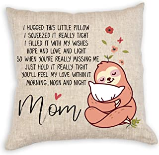 VILIGHT Mom's Throw Pillow Covers 18x18 - Funny Mother's Day and Birthday Gifts from Daughter Son - Sloth Decorative Square Couch Pillow Cases