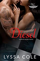 Diesel: A Driven World Novel (The Driven World) Kindle Edition