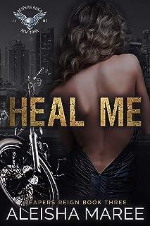Heal Me (Reaper's Reign Book 3)