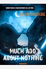 Much Ado About Nothing (William Shakespeare Masterpieces Book 17) (English Edition) eBook Kindle