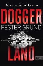 Doggerland. Fester Grund: Kriminalroman (Ein Doggerland-Krimi 3) (German Edition)