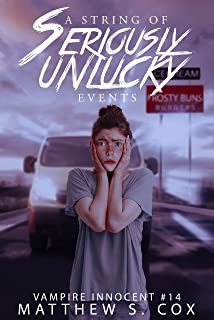 A String of Seriously Unlucky Events (Vampire Innocent Book 14) (English Edition)