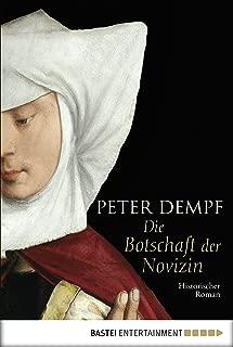 Die Botschaft der Novizin: Historischer Roman (Allgemeine Reihe. Bastei Lübbe Taschenbücher) (German Edition)