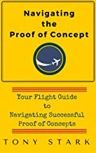 Navigating the Proof of Concept: Your Flight Guide to Navigating Successful Proof of Concepts