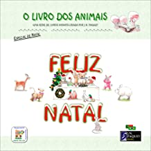 O Livro dos Animais - Feliz Natal (Portuguese Edition)