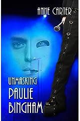 Unmasking Paulie Bingham (Paulie & Kate Book 1) Kindle Edition