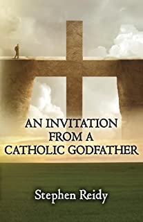 An Invitation From A Catholic Godfather