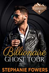 Billionaire Ghost Tour (Billionaire Bachelor Mountain Cove Book 17) Kindle Edition
