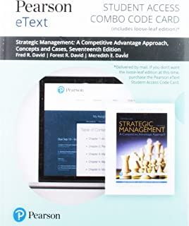 Pearson Etext for Strategic Management: A Competitive Advantage Approach. Concepts and Cases -- Combo Access Card