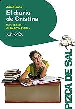 El diario de Cristina (LITERATURA INFANTIL - Pizca de Sal)