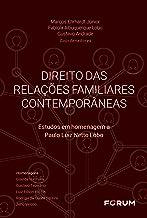 Direito das relações familiares contemporâneas: Estudos em homenagem a Paulo Luiz Netto Lôbo