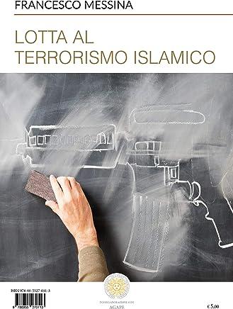 Lotta al terrorismo islamico
