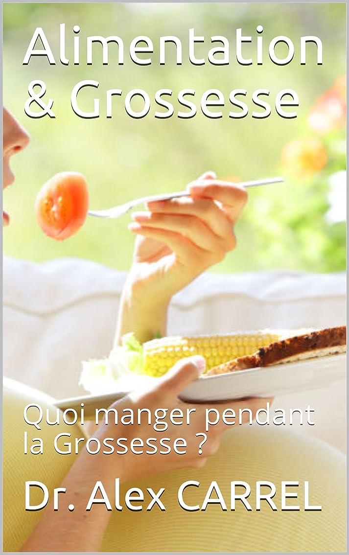 可能ミル近々Alimentation & Grossesse: Quoi manger pendant la Grossesse ? (French Edition)