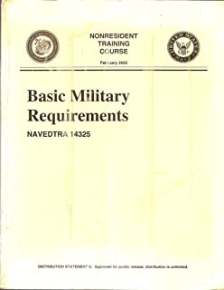 NONRESIDENT TRAINING COURSE, February 2002, Basic Military Requirements NAVEDTRA 14325