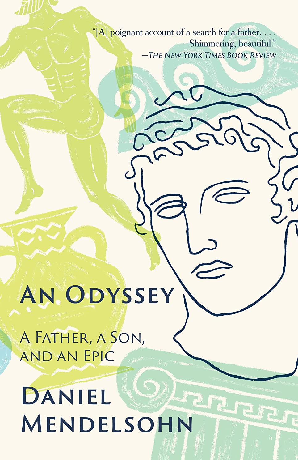 拡張ドメイン間欠An Odyssey: A Father, a Son, and an Epic (English Edition)