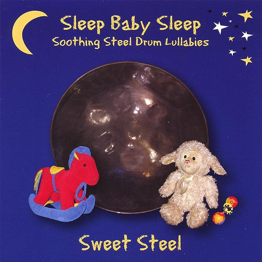 Sleep Baby Sleep: Soothing Steel Drum Lullabies