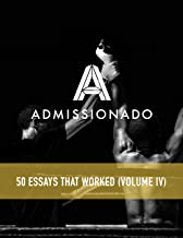 50 MBA Essays That Worked: Volume 4