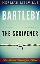 Bartleby, the Scrivener: Color Illustrated, Formatted for E-Readers (Unabridged Version)