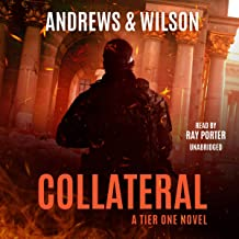 Collateral: The Tier One Thrillers, Book 6