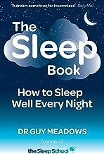 The Sleep Book: How to Sleep Well Every Night best Sleep Books
