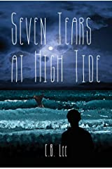 Seven Tears at High Tide Kindle Edition