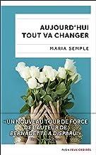Aujourd'hui tout va changer (Feux croisés) (French Edition)