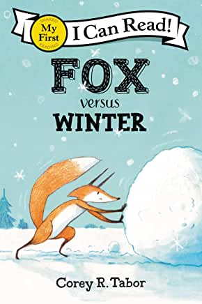 Fox versus winter / by Corey R. Tabor. cover