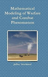 Mathematical Modeling of Warfare and Combat Phenomenon