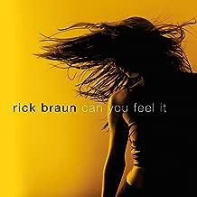 rick braun can you feel it
