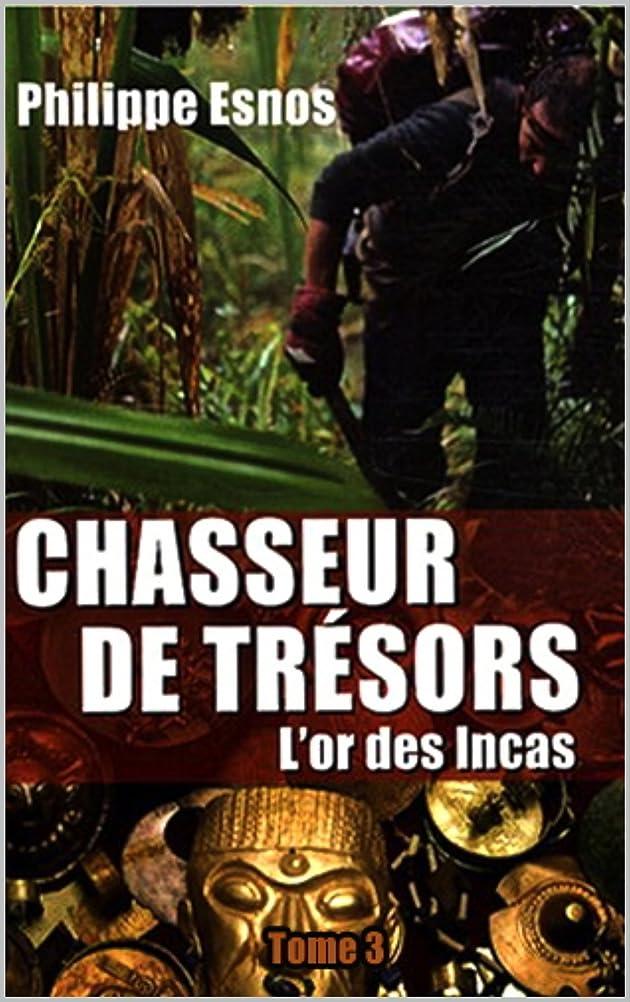 ビリー煙突ドナウ川Chasseur de trésors : l'or des Incas (Autobiographie t. 3) (French Edition)